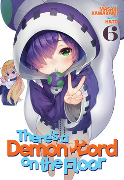 There's a Demon Lord on the Floor Vol. 6-電子書籍