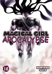 Magical Girl Apocalypse Vol. 10