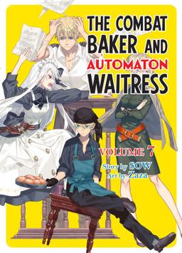 The Combat Baker and Automaton Waitress: Volume 7