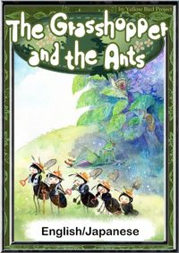The Grasshopper and the Ants 【English/Japanese versions】