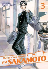 Haven't You Heard? I'm Sakamoto Vol. 3