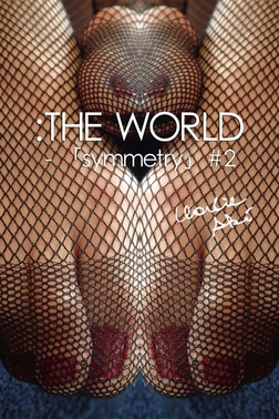 :THE WORLD - 「symmetry」#2-電子書籍