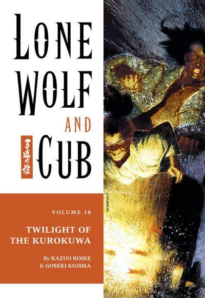 Lone Wolf and Cub Volume 18: Twilight of the Kurokuwa