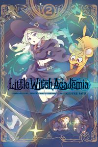 Little Witch Academia, Vol. 2