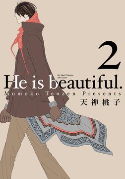 He is beautiful.II 【電子限定おまけマンガ付】-電子書籍