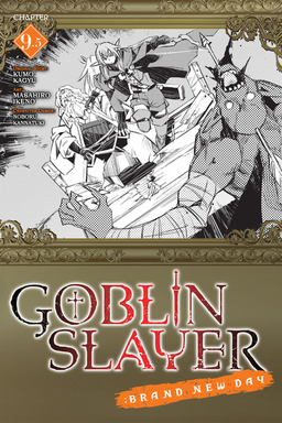 Goblin Slayer: Brand New Day, Chapter 9.5
