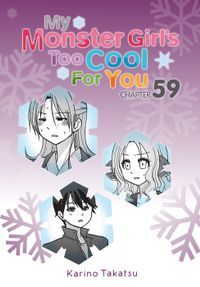 My Monster Girl's Too Cool for You, Chapter 59