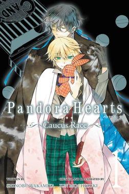 PandoraHearts ~Caucus Race~, Vol. 1-電子書籍