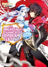 An Archdemon's Dilemma: How to Love Your Elf Bride: Volume 4