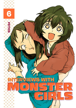 Interviews with Monster Girls Volume 6