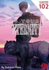 To Your Eternity Chapter 102