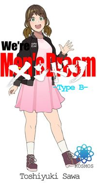 『we're Men's Dream』 -type B-