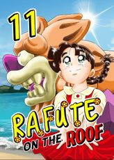 Rafute on the Roof, Chapter 11
