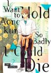 I Want To Hold Aono-kun So Badly I Could Die Volume 2