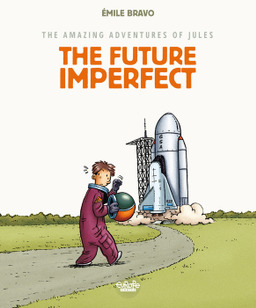 The Amazing Adventures of Jules - Volume 1 - The Future Imperfect