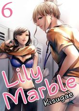 Lily Marble, Chapter 6