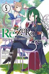 Re:ZERO -Starting Life in Another World-, Vol. 5 (light novel)