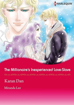 The Millionaire's Inexperienced Love-Slave-電子書籍