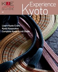KIJE JAPAN GUIDE vol.9 Experience Kyoto