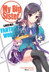 My Big Sister Lives in a Fantasy World 1: The World's Strongest Little Brother