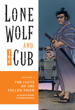 Lone Wolf and Cub Volume 3: The Flute of The Fallen Tiger-電子書籍