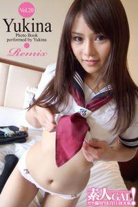 素人GAL!ガチ撮りPHOTOBOOK Vol.20 Yukina Remix