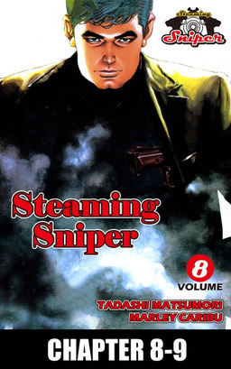 STEAMING SNIPER, Chapter 8-9