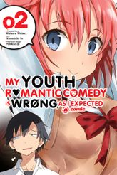 My Youth Romantic Comedy Is Wrong, As I Expected @ comic, Vol. 2