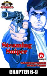 STEAMING SNIPER, Chapter 6-9