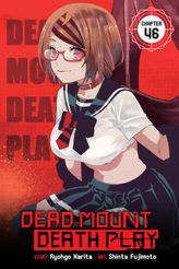 Dead Mount Death Play, Chapter 46