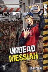 Undead Messiah Volume 1