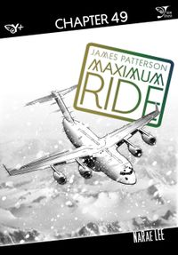 Maximum Ride: The Manga, Chapter 49