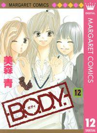 B.O.D.Y. 12