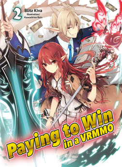 Paying to Win in a VRMMO: Volume 2-電子書籍