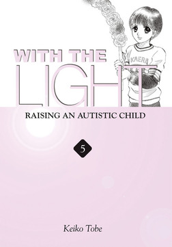 With the Light: Raising an Autistic Child Vol. 5-電子書籍
