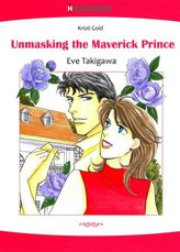 Unmasking the Maverick Prince