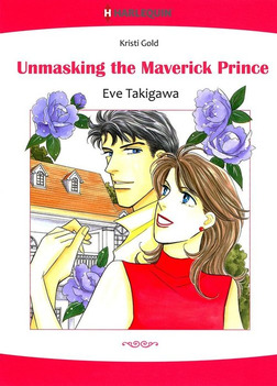 Unmasking the Maverick Prince-電子書籍