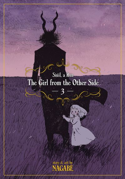 Girl From the Other Side: Siuil, a Run Vol. 3