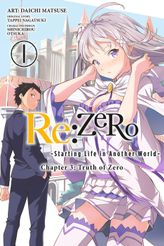 Re:ZERO -Starting Life in Another World-, Chapter 3: Truth of Zero, Vol. 1