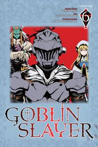 Goblin Slayer, Chapter 6