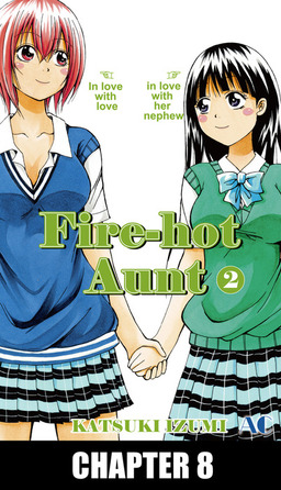 Fire-Hot Aunt, Chapter 8