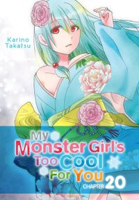 My Monster Girl's Too Cool for You, Chapter 20