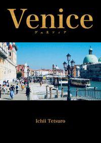 VENICE〜ヴェネツィア風景写真集〜