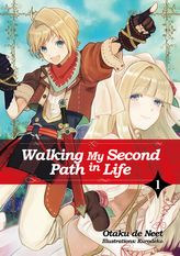 FREE: Walking My Second Path in Life: Volume 1