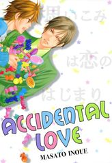 Accidental Love (Yaoi Manga), Volume 1