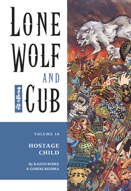 Lone Wolf and Cub Volume 10: Hostage Child