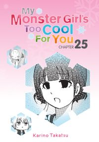 My Monster Girl's Too Cool for You, Chapter 25