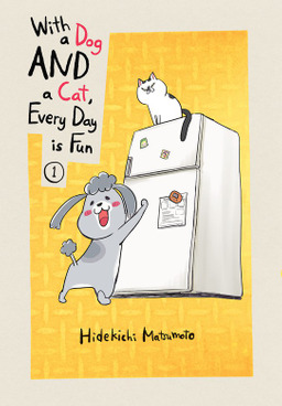 With a Dog AND a Cat, Every Day is Fun 1