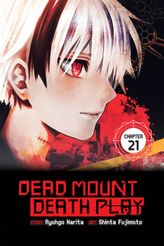 Dead Mount Death Play, Chapter 21