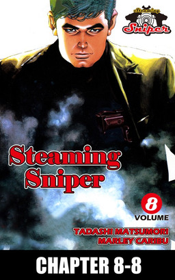 STEAMING SNIPER, Chapter 8-8